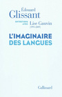 Book cover: Imaginaire des langues (L') - Glissant Édouard - 9782070131822