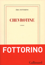 Book cover: Chevrotine - Fottorino Éric - 9782070146017