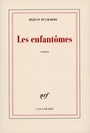 Book cover: Les enfantomes - DUCHARME REJEAN - 9782070293537