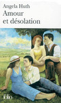 Book cover: Amour et desolation - HUTH ANGELA - 9782070315253