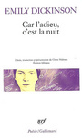 Book cover: Car l'adieu, c'est la nuit - DICKINSON EMILY - 9782070347599