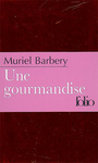 Book cover: Gourmandise (Une) - BARBERY MURIEL - 9782070359639