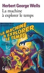 Couverture du livre Machine à explorer le temps (La) - WELLS HERBERT GEORGE - 9782070365876