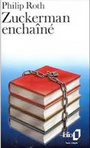 Couverture du livre Zuckerman enchaine - ROTH PHILIP - 9782070378777