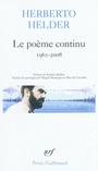 Book cover: Le poème continu : somme anthologique - HELDER HERBERTO - 9782070379712