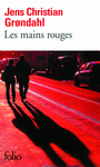 Book cover: Mains rouges (Les) - GRONDAHL JENS CHRISTIAN - 9782070440474