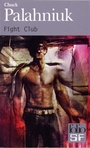 Couverture du livre Fight club - PALAHNIUK CHUCK - 9782070455614