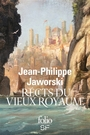 Book cover: Récits du vieux royaume - Jaworski Jean-Philippe - 9782070463633
