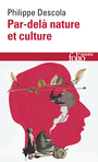 Book cover: Par-delà nature et culture - DESCOLA PHILIPPE - 9782070465873