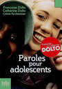Couverture du livre Paroles pour adolescents ou Le complexe du homard - Dolto-Tolitch Catherine - 9782070553068