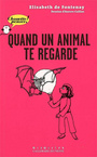 Book cover: Quand un animal te regarde - FONTENAY ELISABETH DE - 9782070571826