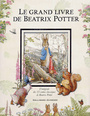 Book cover: Grand livre de Beatrix Potter (Le) - POTTER BEATRIX - 9782070610686