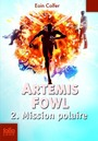 Book cover: Artemis Fowl 2 Mission polaire - COLFER EOIN - 9782070612499