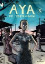 Book cover: Aya de Yopougon 3 - ABOUET MARGUERITE & OUBRERIE C - 9782070615438