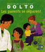Couverture du livre Parents se separent (Les) - DOLTO CATHERINE - 9782070616220