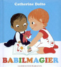 Book cover: Babilmagier - Dolto-Tolitch Catherine - 9782070618323