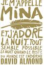Couverture du livre Je m'appelle Mina - ALMOND DAVID - 9782070639045