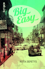 Book cover: Big easy - Sepetys Ruta - 9782070654413