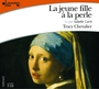 Book cover: Jeune fille à la perle (La): lu par Isabelle Carré (3 cd) - CHEVALIER TRACY - 9782070772049