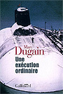 Book cover: Une execution ordinaire - DUGAIN MARC - 9782070776528
