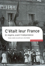 Book cover: C'etait leur france : en algerie, avant l'independance - SEBBAR LEILA - 9782070781690