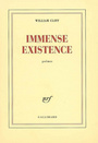 Couverture du livre Immense existence - CLIFF WILLIAM - 9782070784172