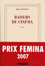 Book cover: Baisers de cinema - FOTTORINO ERIC - 9782070785841
