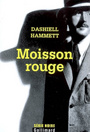 Couverture du livre Moisson rouge (nlle traduction) - HAMMETT DASHIELL - 9782070786565