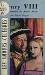 Book cover: Henry VIII - Berger Pierre - 9782071003425