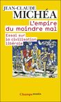 Book cover: Empire du moindre mal(L') - Michéa Jean-Claude - 9782081220430