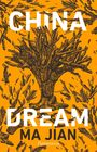 Couverture du livre China dream - MA JIAN - 9782081398177