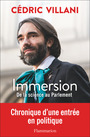 Couverture du livre Immersion : de la science au Parlement - Villani Cédric - 9782081445130
