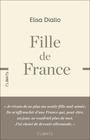 Couverture du livre Fille de France - Diallo Elisa - 9782081481428