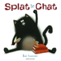 Couverture du livre Splat le chat - SCOTTON ROB - 9782092521021