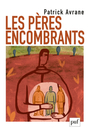 Book cover: Pères encombrants (Les) - AVRANE PATRICK - 9782130619550