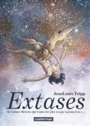 Book cover: Extases 1 - Tripp Jean-Louis - 9782203121928