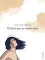 Book cover: Il fallait que je vous le dise - Mermilliod Aude - 9782203153738