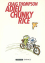 Couverture du livre Adieu chunky rice - THOMPSON CRAIG - 9782203396296
