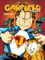 Couverture du livre Garfield Comics - Tome 5 - Super Jon - Jim Davis - 9782205073638