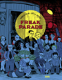 Book cover: Freak parade - COLIN FABRICE - 9782207136386