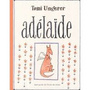 Book cover: Adelaide - UNGERER TOMI - 9782211071109