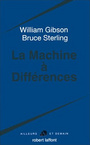 Couverture du livre La machine a differences - GIBSON WILLIAM - 9782221082492