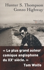 Couverture du livre Gonzo Highway - Thompson Hunter S - 9782221090749
