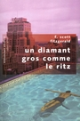 Book cover: Diamant gros comme le ritz (Un) - FITZGERALD FRANCIS SCOTT - 9782221102848
