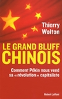 Book cover: Le grand bluff chinois - WOLTON THIERRY - 9782221107843