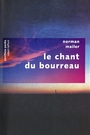 Couverture du livre Chant du bourreau (Le) - MAILER NORMAN - 9782221110652