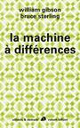 Couverture du livre MACHINE A DIFFERENCES -LA - STERLING BRUCE - 9782221123430
