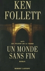 Book cover: MONDE SANS FIN -UN - FOLLETT KEN - 9782221132128