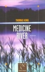 Couverture du livre Medicine river - KING THOMAS - 9782226092274