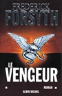Book cover: Le vengeur - FORSYTH FREDERICK - 9782226149732